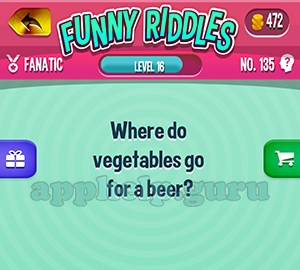 Funny Riddles: No 135 Where do vegetables go for a beer Answer