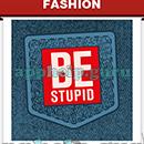 Slogan Logo Quiz: Slogan Be Stupid Answer