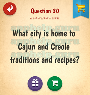 The American Quiz: Question 30 What city is home to Cajun