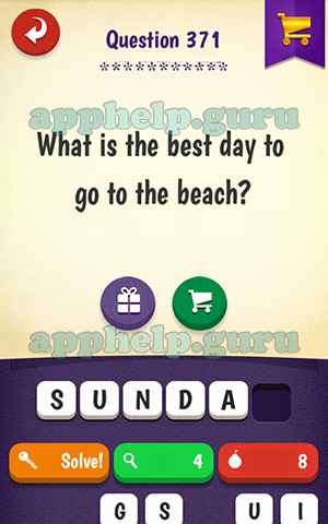 First Letter W Riddle What Is The Best Day To Go Beach Answer