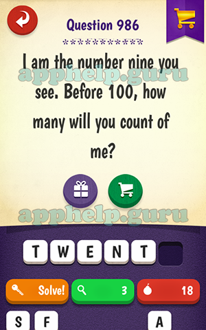 Riddle Quest: Riddle I am the number nine you see  Before