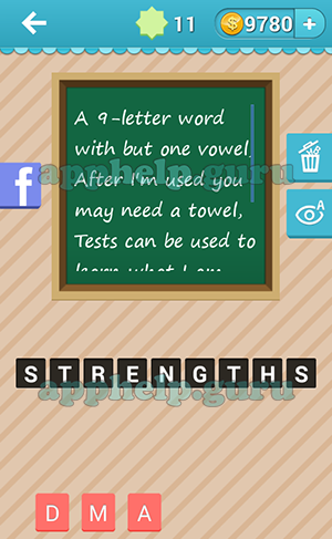 Level 18 Riddle 11 A 9 Letter Word With But One Vowel After Im Used You May Need Towel Tests Can Be To Answer