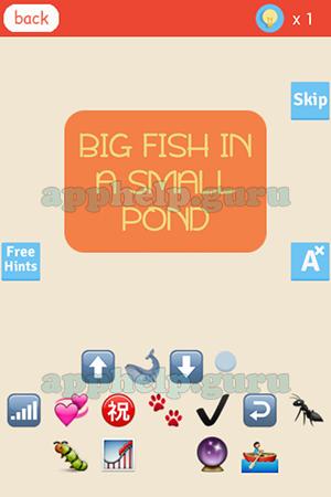 Find the emoji level big fish in a small pond answer for Big fish in a small pond game